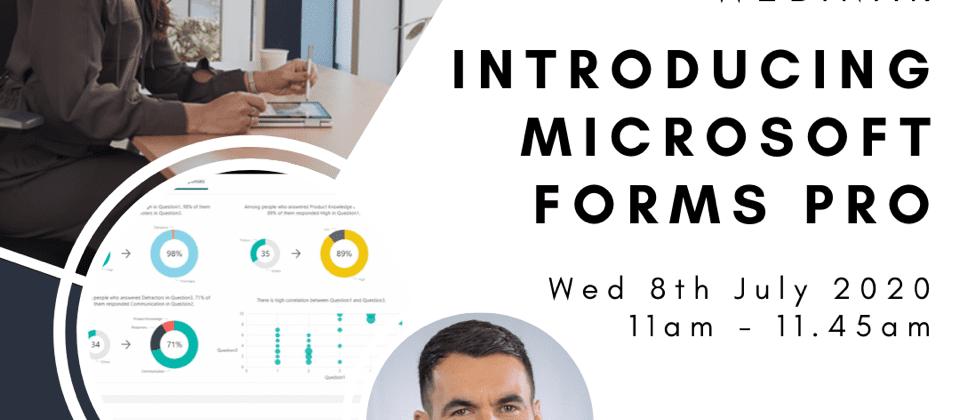 Introducing Microsoft Forms Pro - Webinar